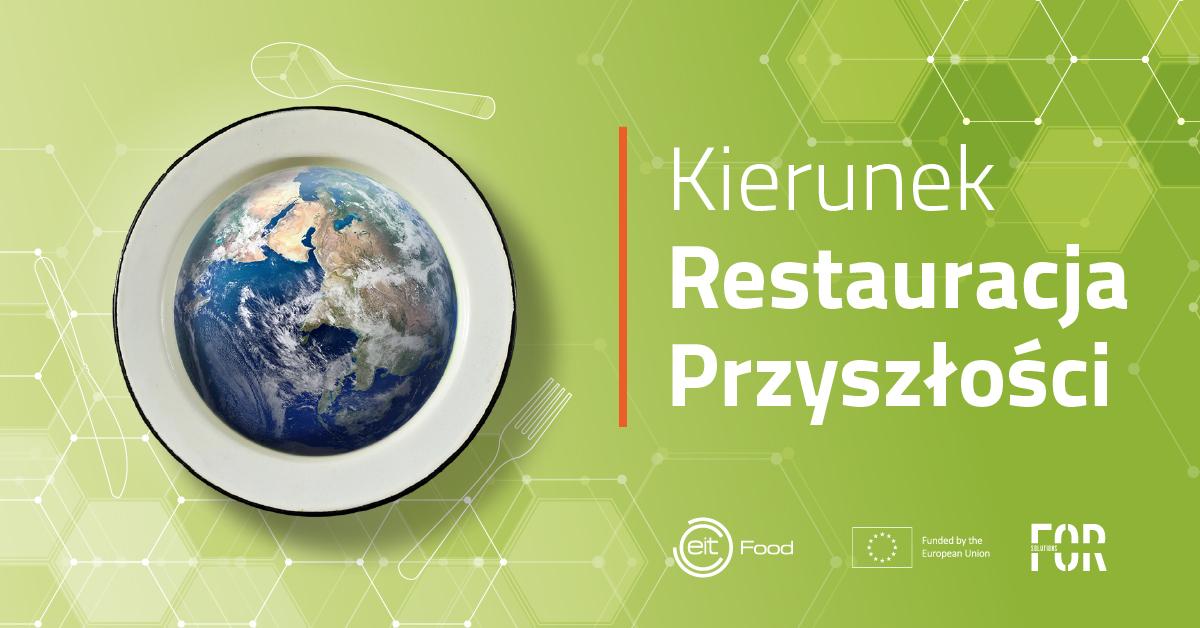 Kierunek Restauracja Przyszłości warsztat