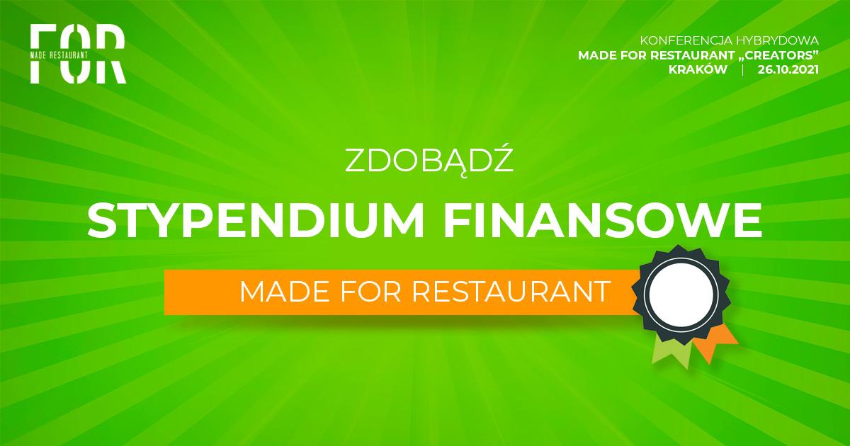 Zgłoś się po stypendium biznesowe MADE FOR Restaurant
